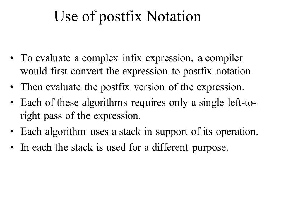 Use of postfix Notation