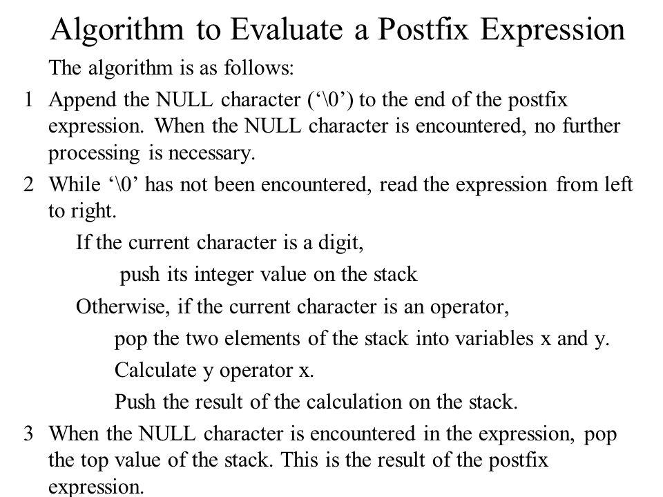 Algorithm to Evaluate a Postfix Expression