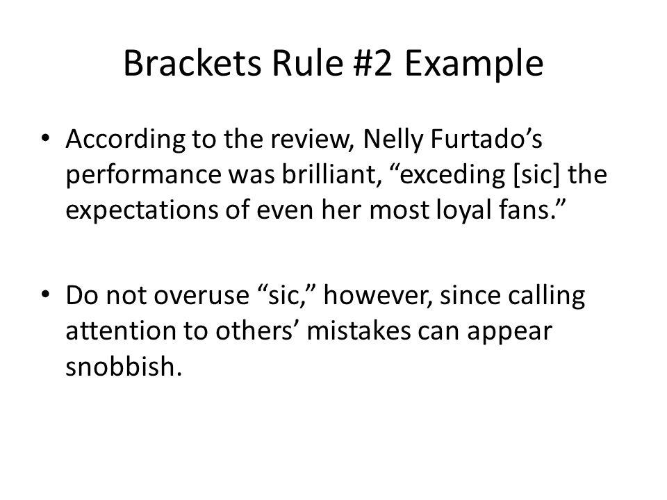 Brackets Rule #2 Example