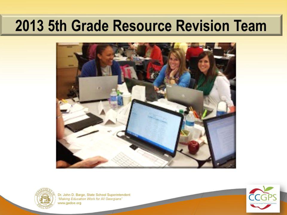 2013 5th Grade Resource Revision Team