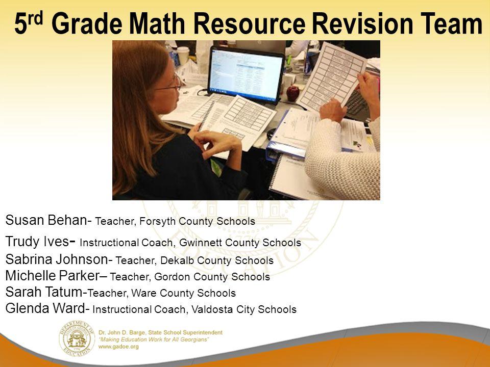 5rd Grade Math Resource Revision Team