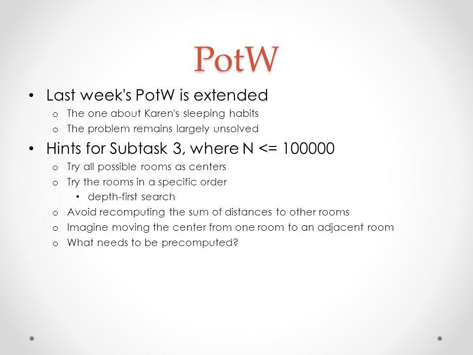 PotW Last week s PotW is extended