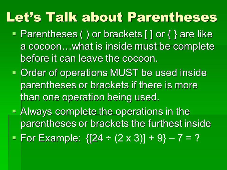 Let's Talk about Parentheses