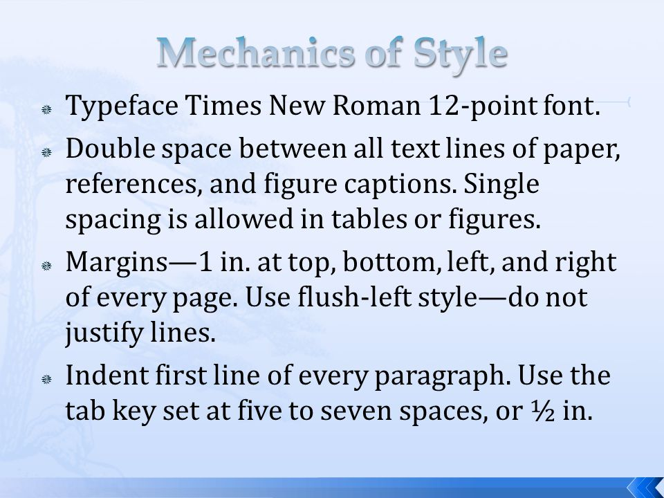 Mechanics of Style Typeface Times New Roman 12-point font.