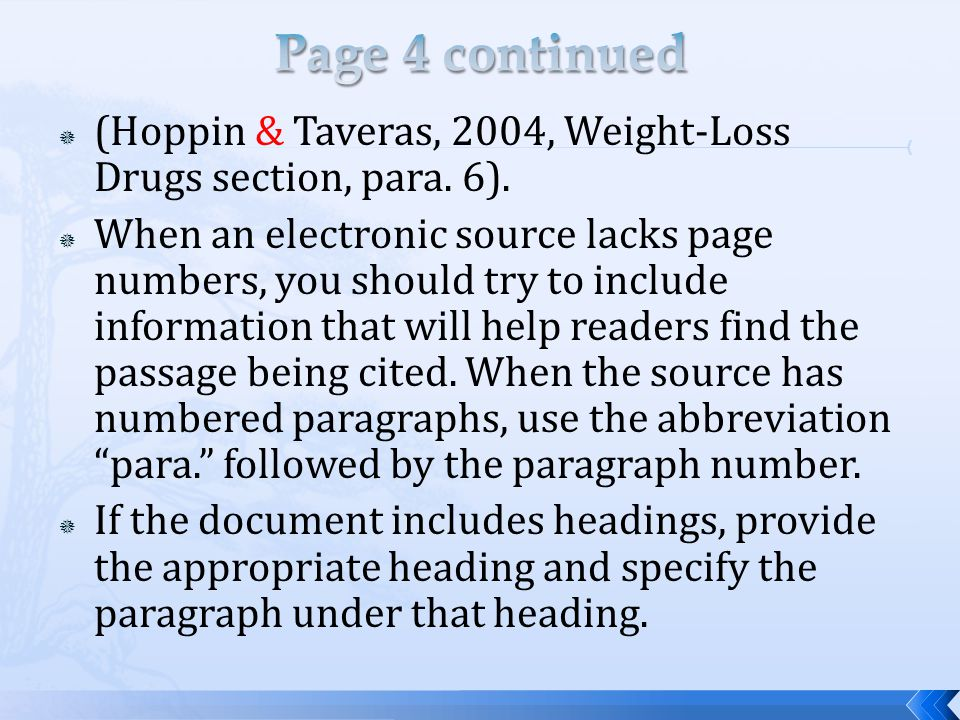 Page 4 continued (Hoppin & Taveras, 2004, Weight-Loss Drugs section, para. 6).