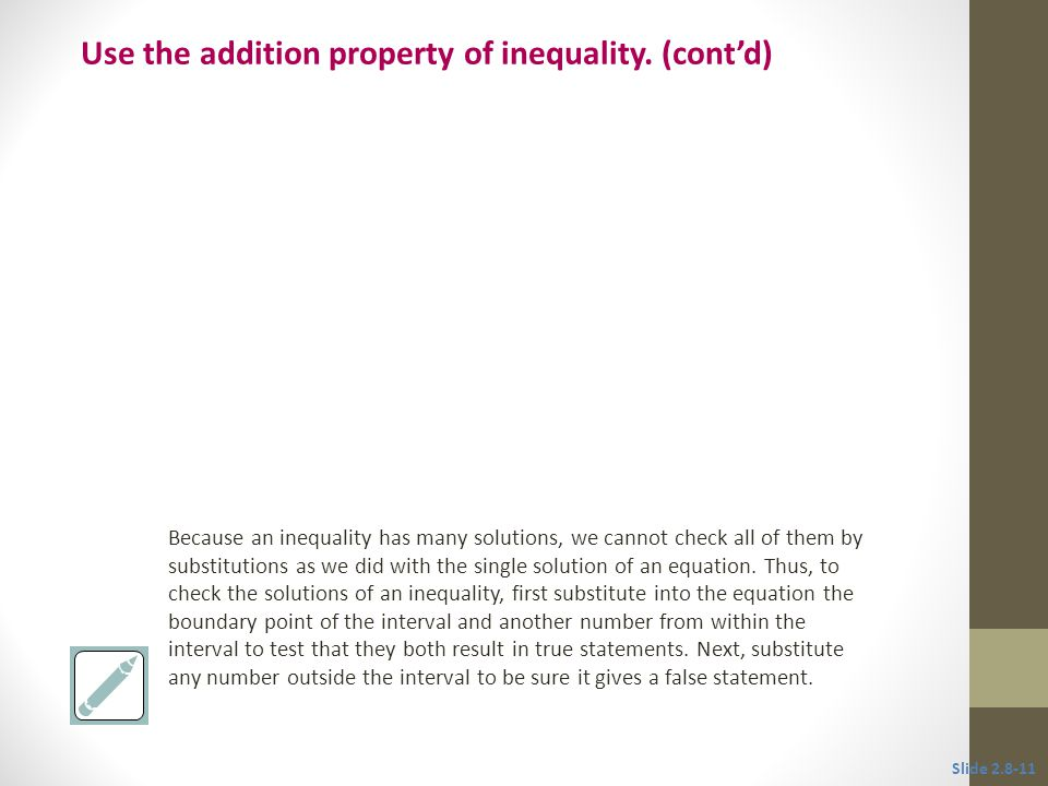 Use the addition property of inequality. (cont'd)