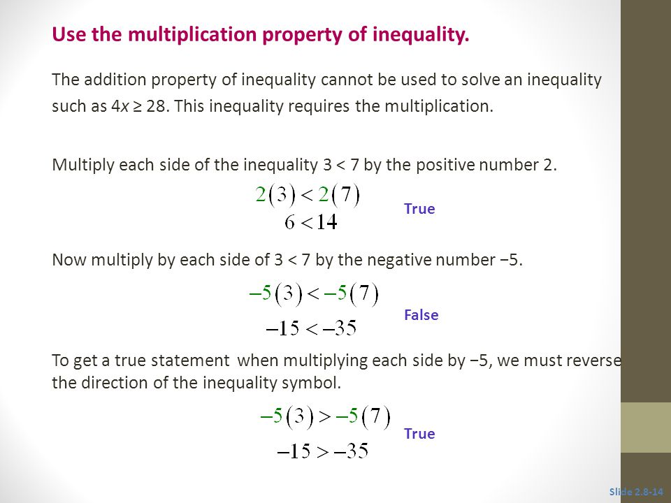 Use the multiplication property of inequality.