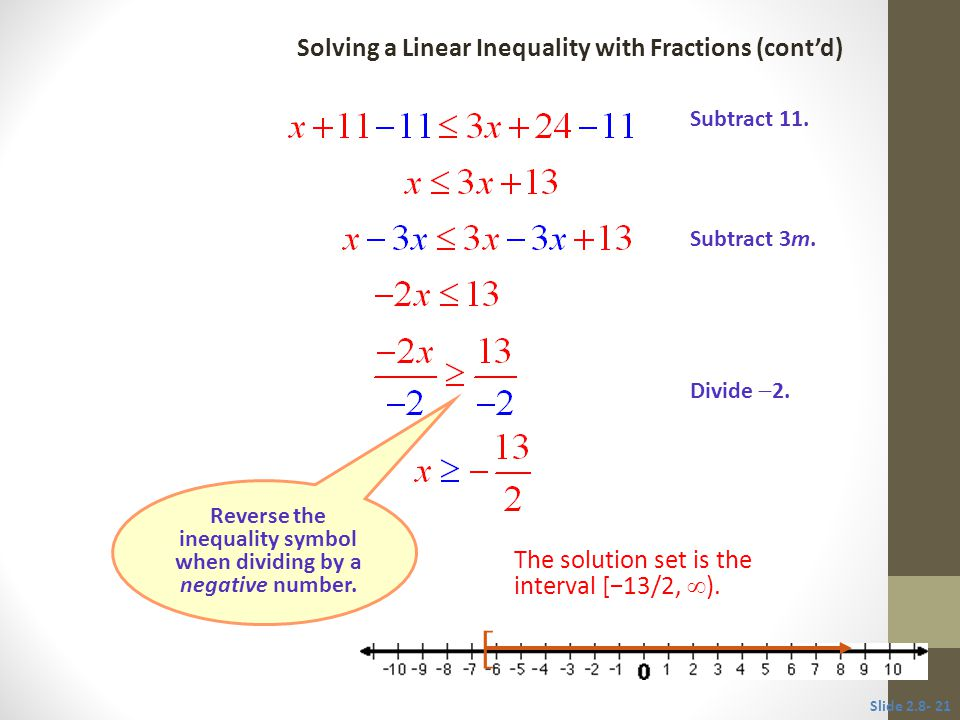 Reverse the inequality symbol when dividing by a negative number.
