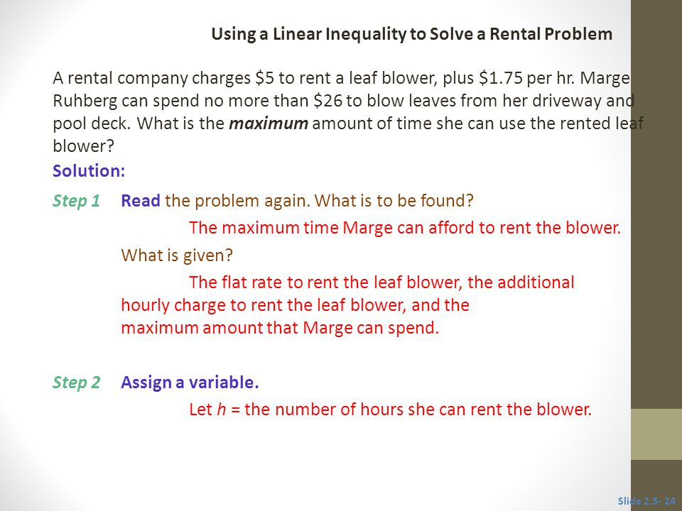 Using a Linear Inequality to Solve a Rental Problem