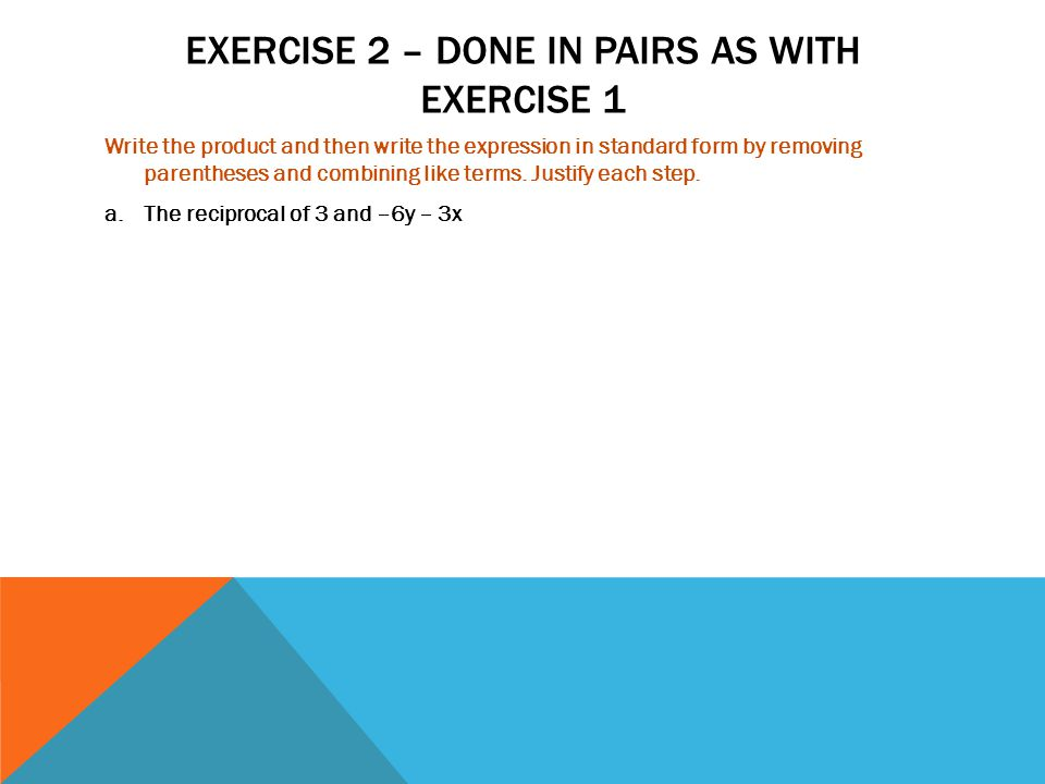 Exercise 2 – Done in pairs as with exercise 1