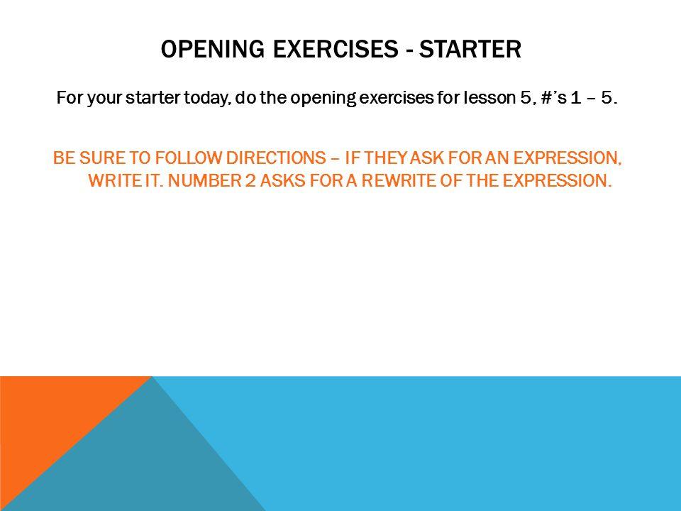 Opening exercises - Starter