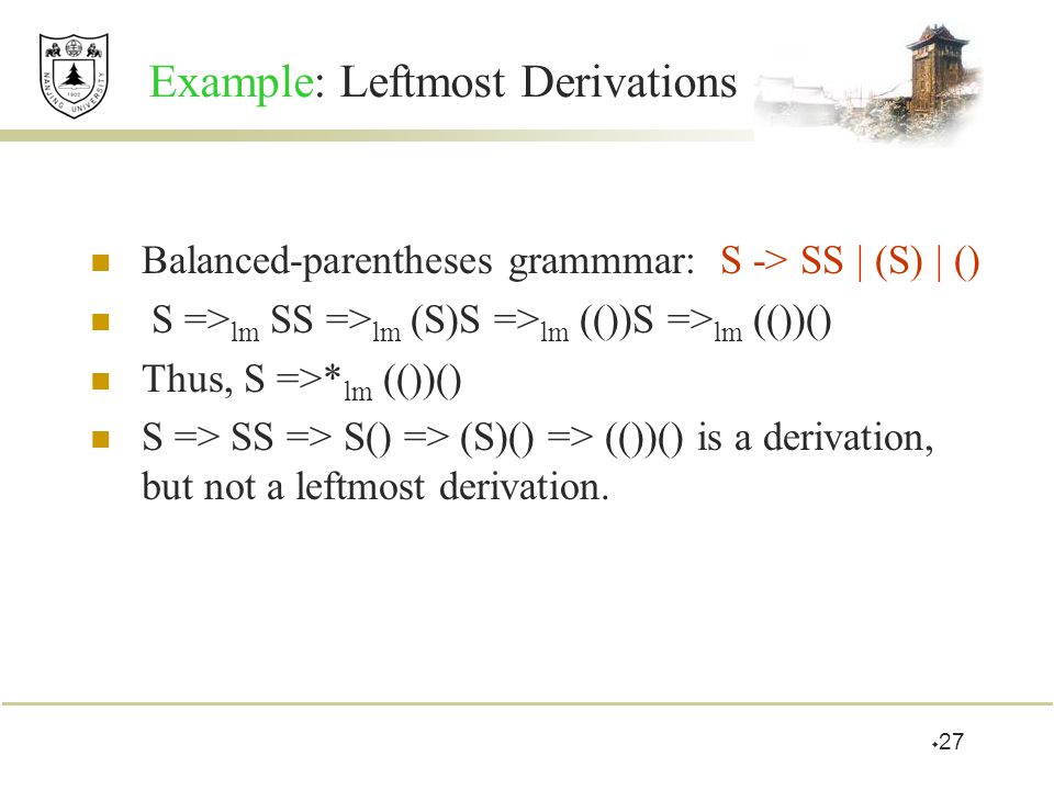 Example: Leftmost Derivations