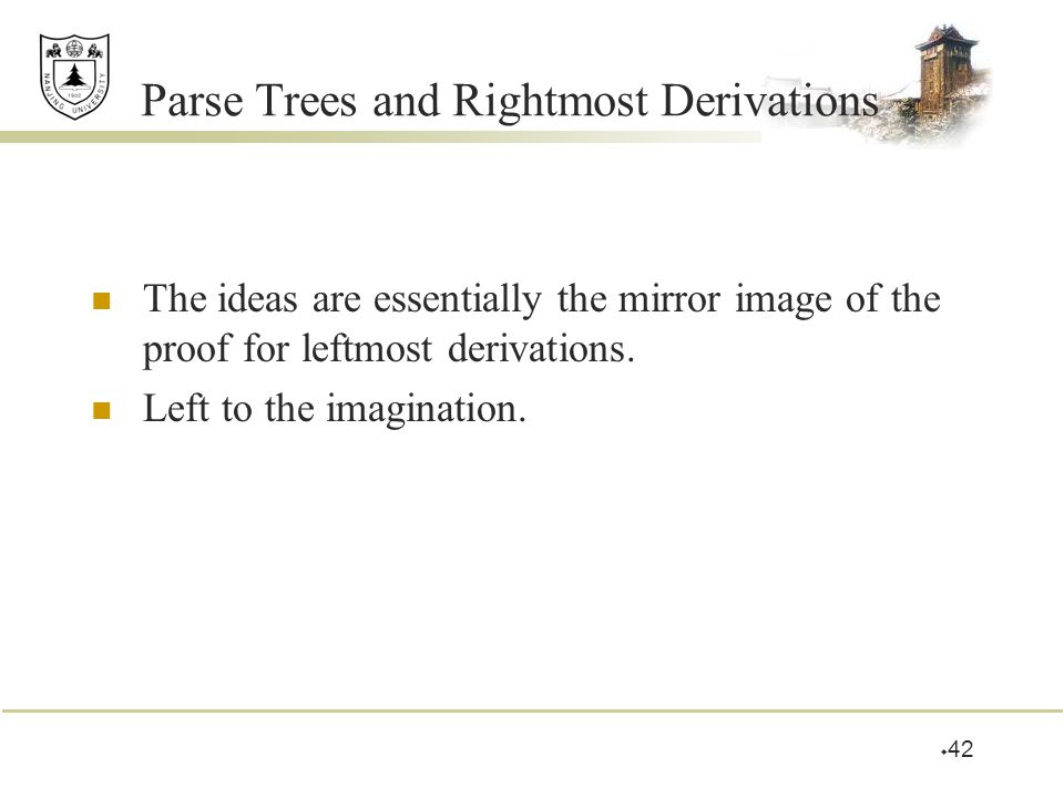 Parse Trees and Rightmost Derivations