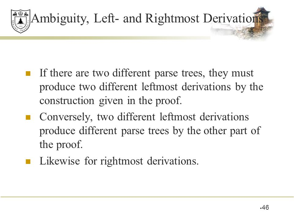 Ambiguity, Left- and Rightmost Derivations