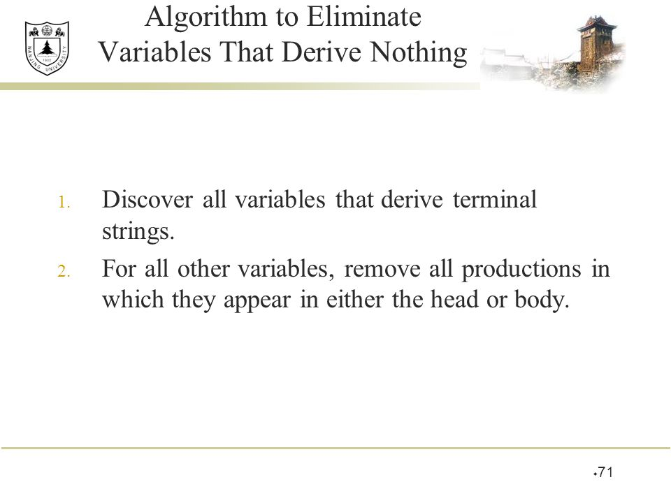 Algorithm to Eliminate Variables That Derive Nothing