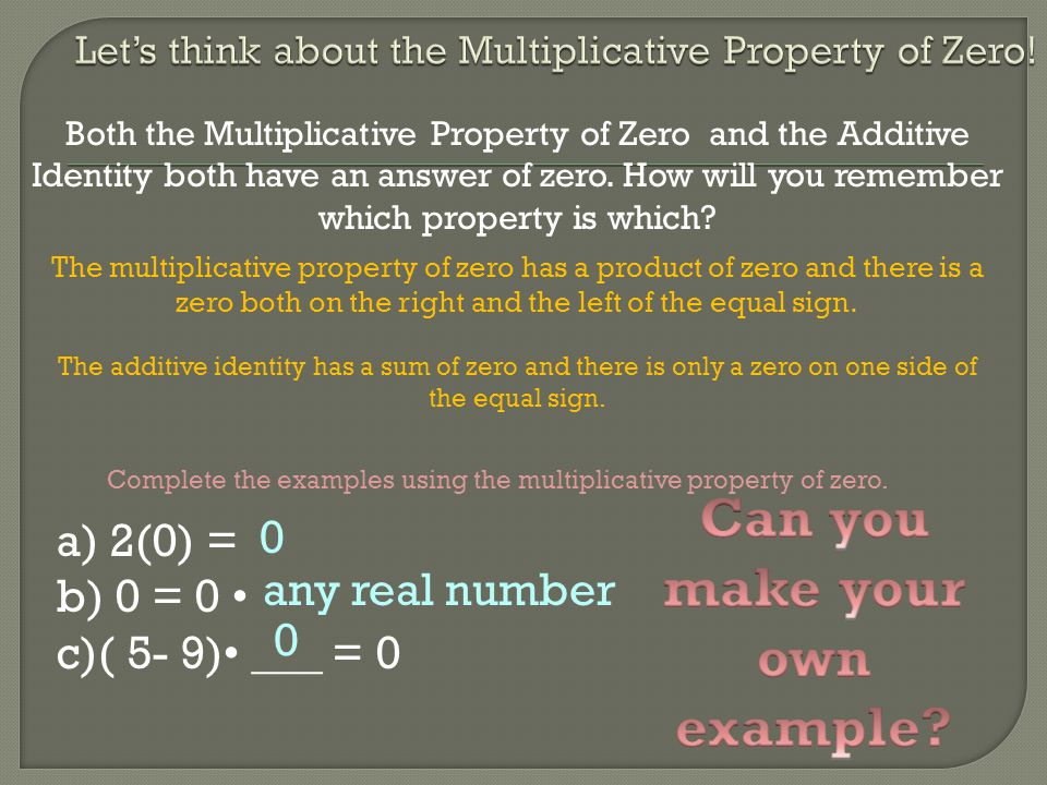 Let's think about the Multiplicative Property of Zero!