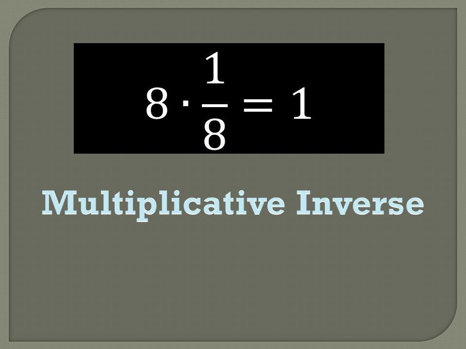 Multiplicative Inverse