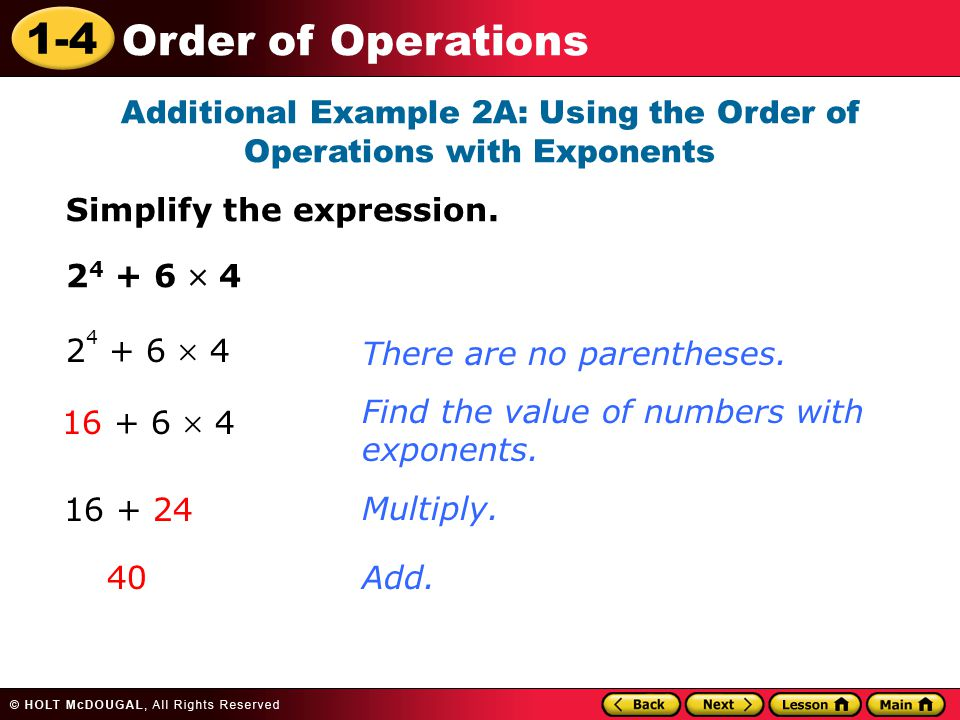 Additional Example 2A: Using the Order of Operations with Exponents