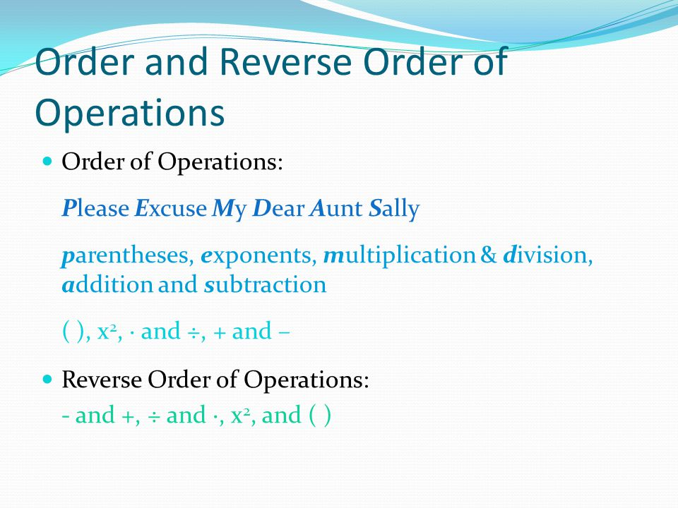 Order and Reverse Order of Operations