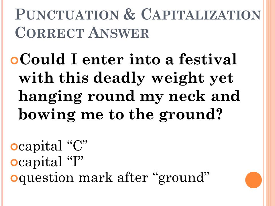 Punctuation & Capitalization Correct Answer