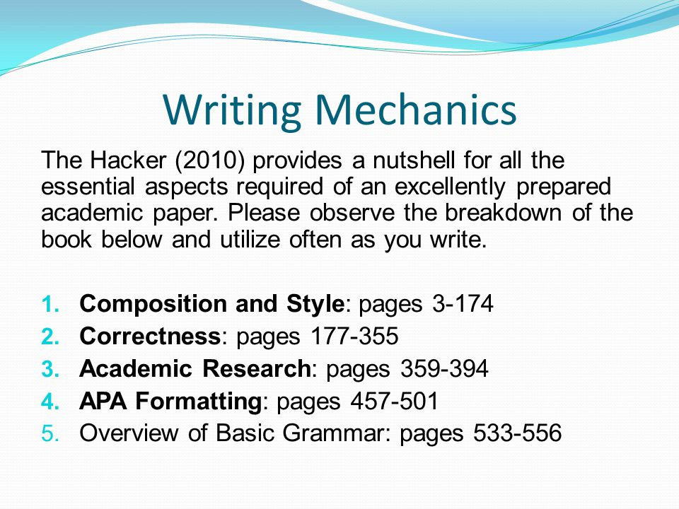 apa writing style and mechanics a Grammar and mechanics instruction for the doctoral capstone students  writing  grammar and mechanics reading to write  take the apa style diagnostic quiz .