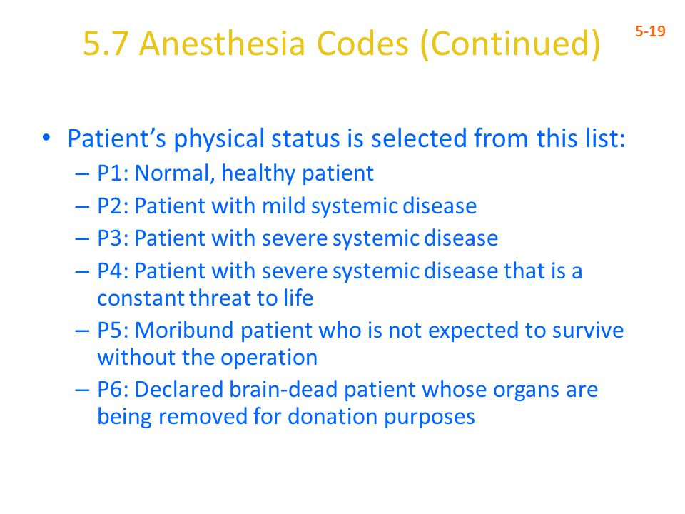 5.7 Anesthesia Codes (Continued)