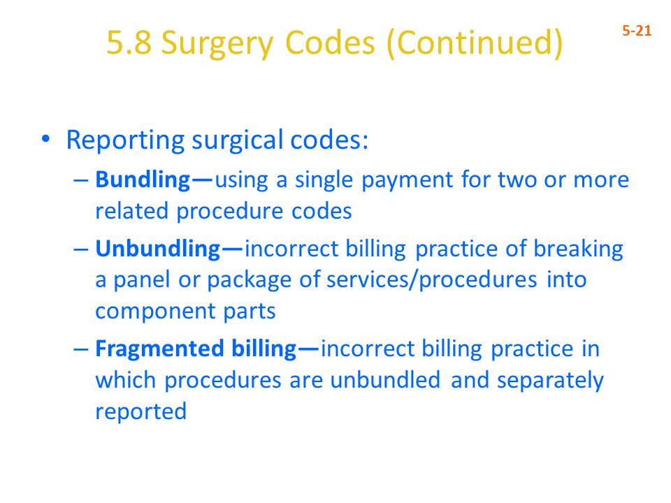 5.8 Surgery Codes (Continued)