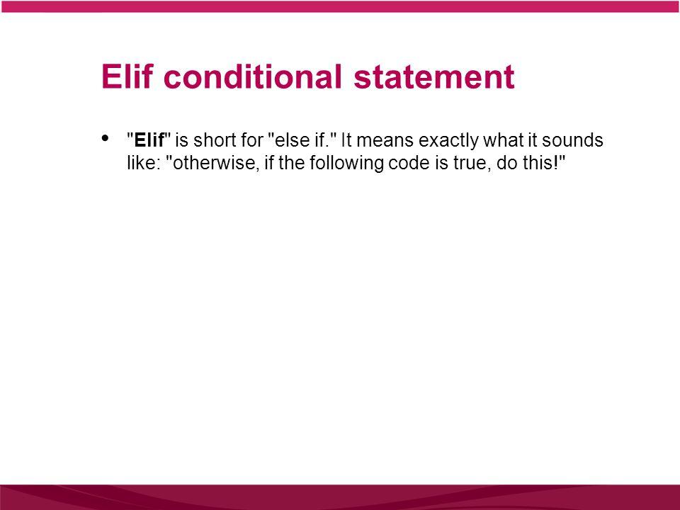 Elif conditional statement