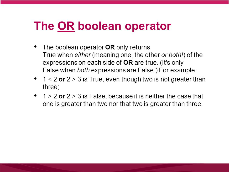 The OR boolean operator