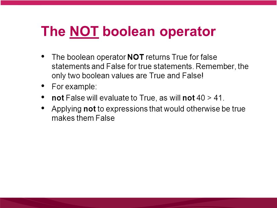 The NOT boolean operator