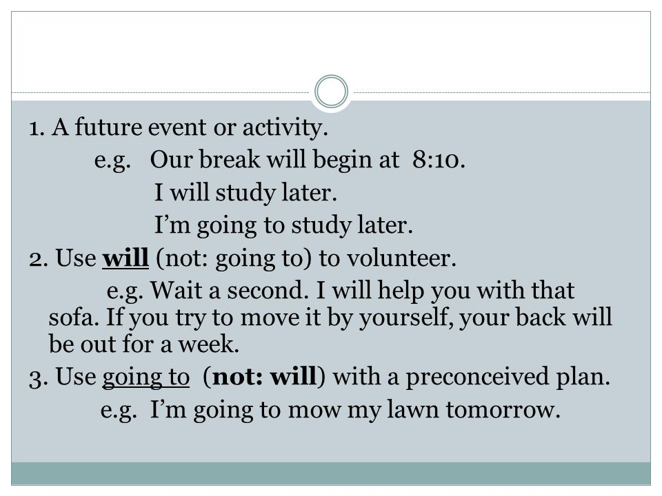 1. A future event or activity.