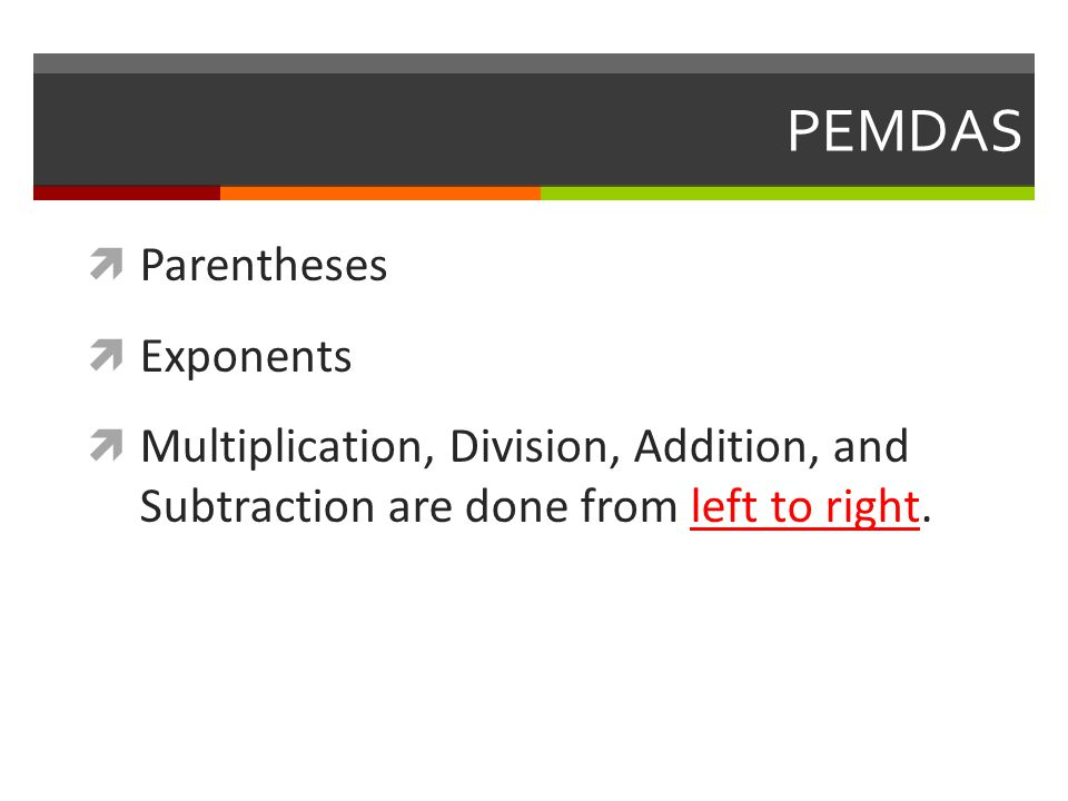 PEMDAS Parentheses Exponents
