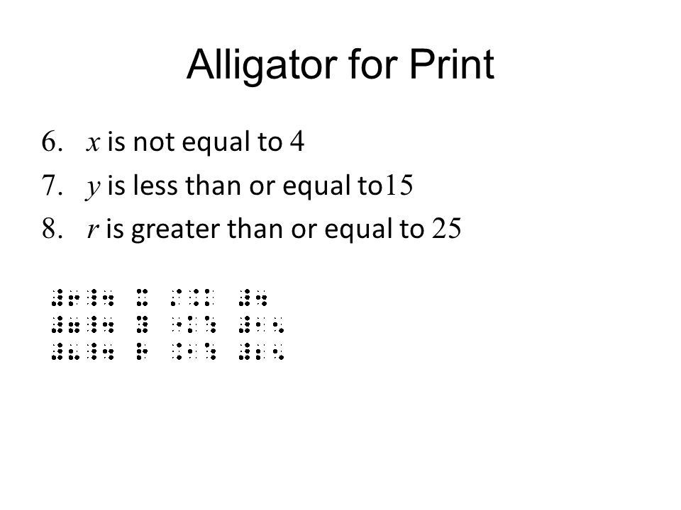 Alligator for Print x is not equal to 4 y is less than or equal to15