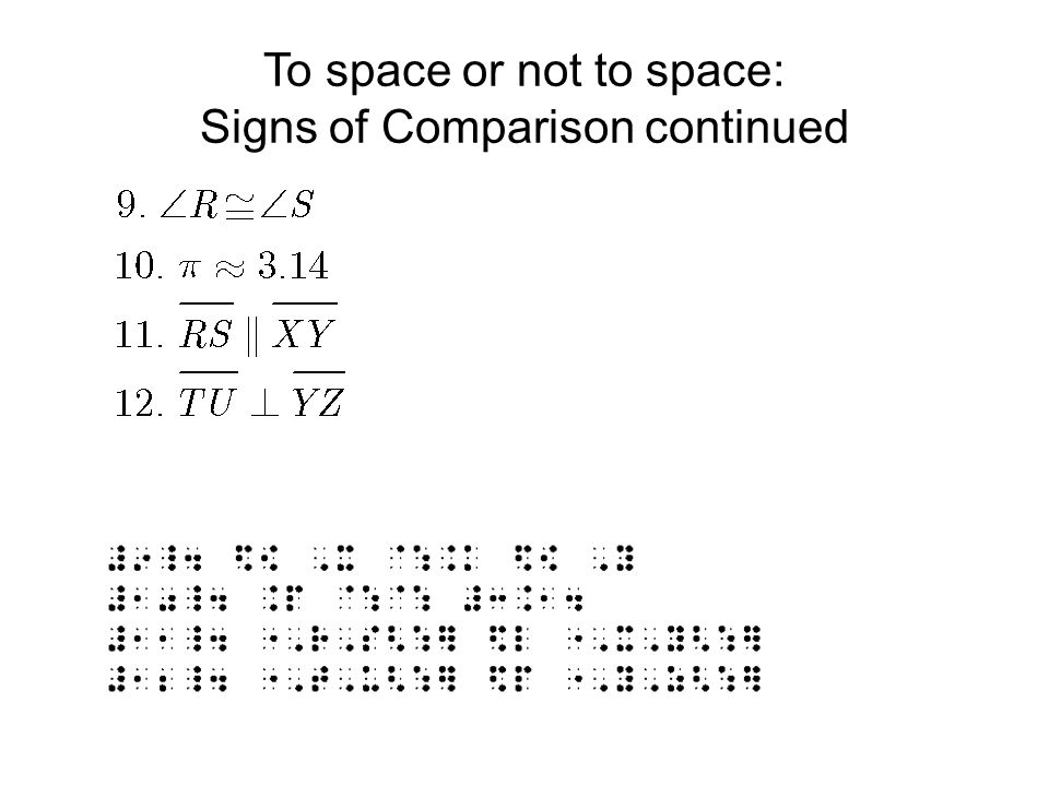 To space or not to space: Signs of Comparison continued