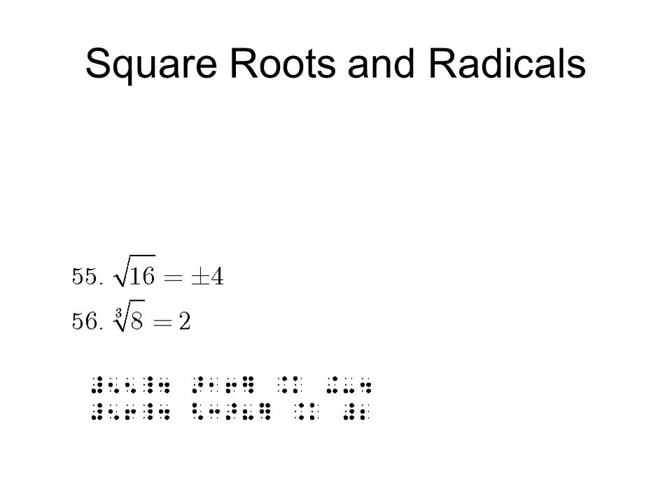 Square Roots and Radicals
