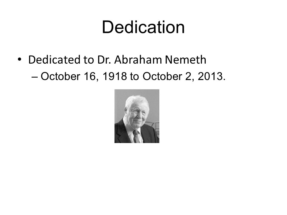 Dedication Dedicated to Dr. Abraham Nemeth