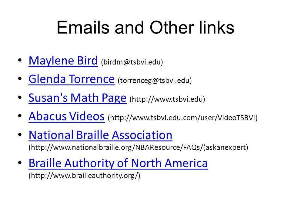 Emails and Other links Maylene Bird (birdm@tsbvi.edu)