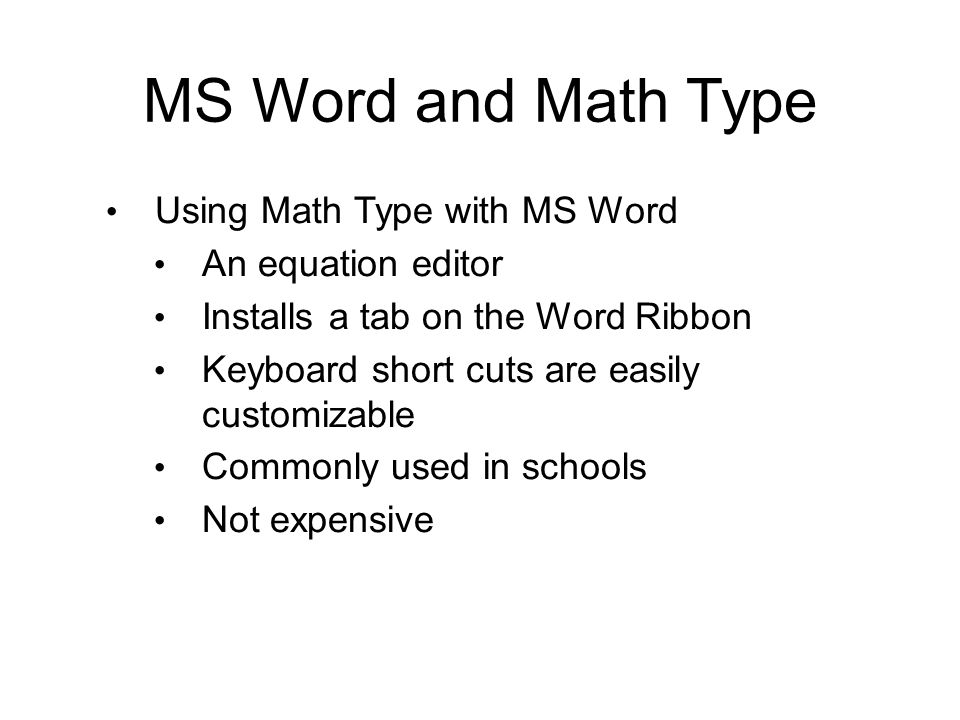 MS Word and Math Type Using Math Type with MS Word An equation editor
