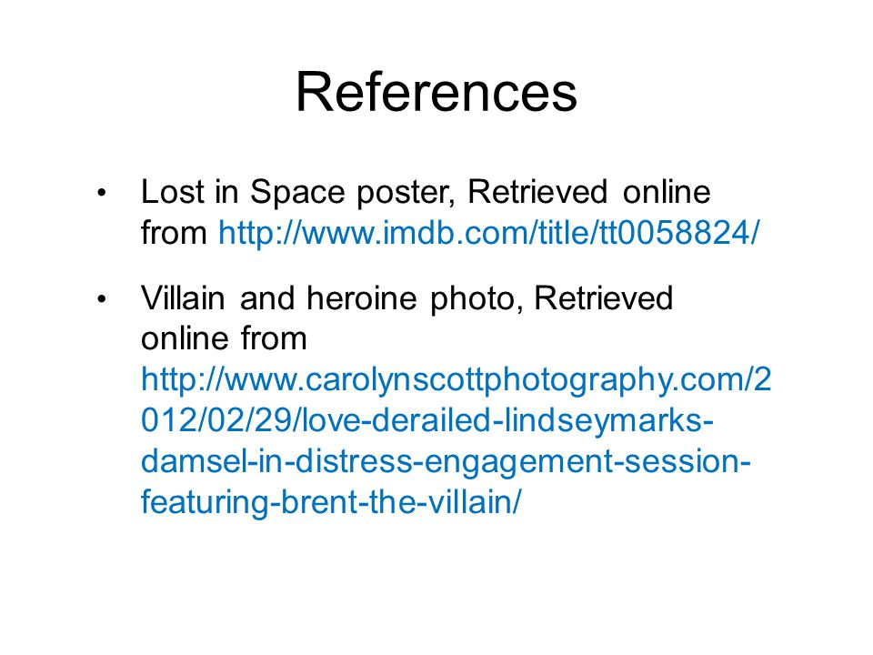 References Lost in Space poster, Retrieved online from http://www.imdb.com/title/tt0058824/