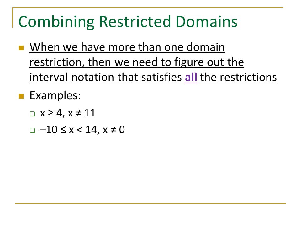 Combining Restricted Domains