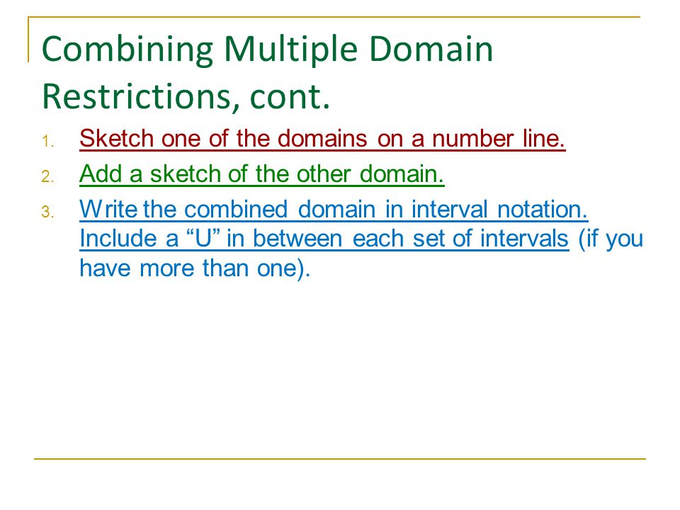 Combining Multiple Domain Restrictions, cont.