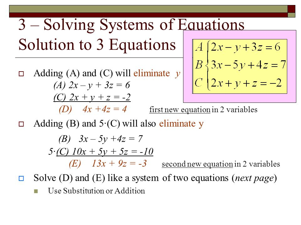 3 – Solving Systems of Equations Solution to 3 Equations