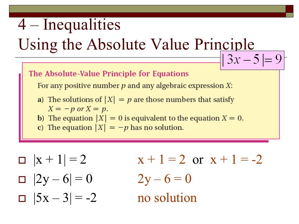 4 – Inequalities Using the Absolute Value Principle