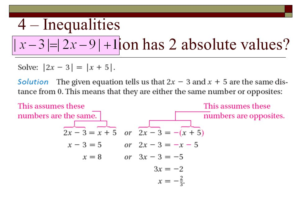 4 – Inequalities When an equation has 2 absolute values