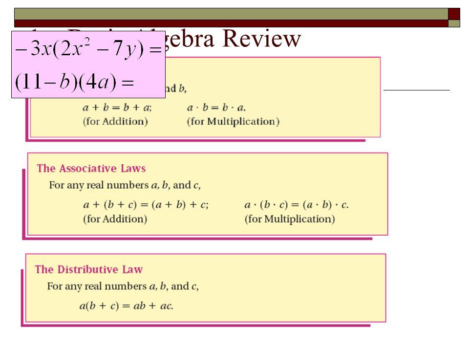 1 – Basic Algebra Review