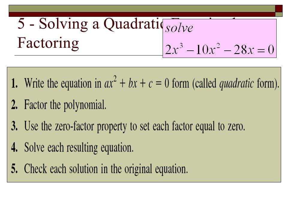 5 - Solving a Quadratic Equation by Factoring