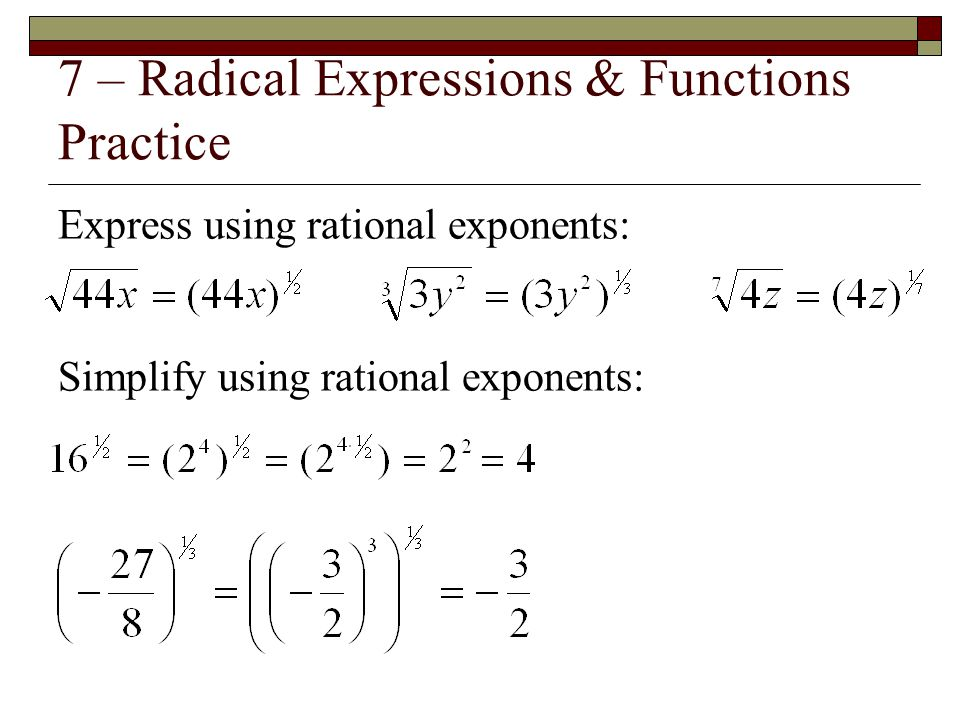 7 – Radical Expressions & Functions Practice