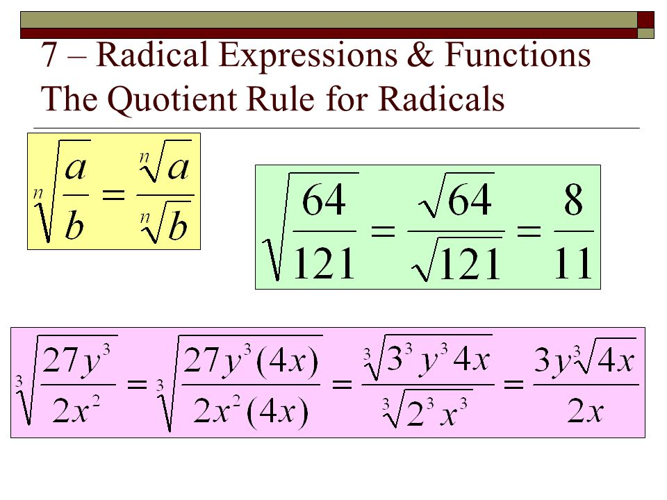7 – Radical Expressions & Functions The Quotient Rule for Radicals