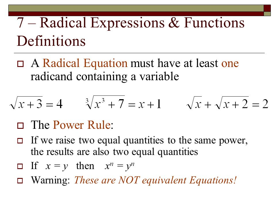 7 – Radical Expressions & Functions Definitions