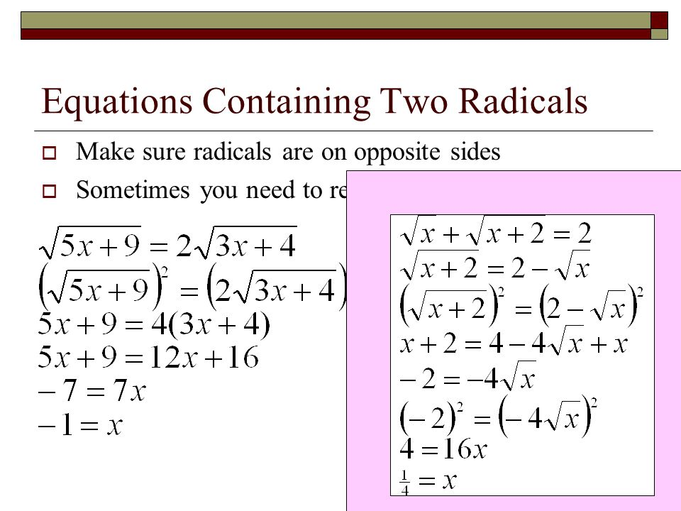 Equations Containing Two Radicals